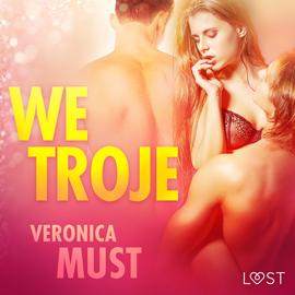 okładka We troje. Opowiadanie erotyczne, Audiobook | Must Veronica