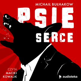 okładka Psie serceaudiobook   MP3   Michaił Bułhakow