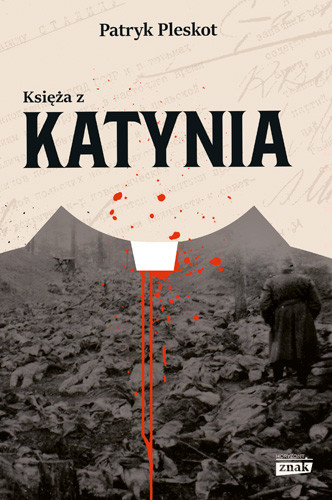 okładka Księża z Katyniaksiążka |  | Patryk Pleskot