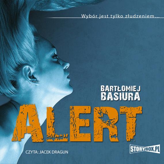 okładka Alert, Audiobook | Bartłomiej Basiura