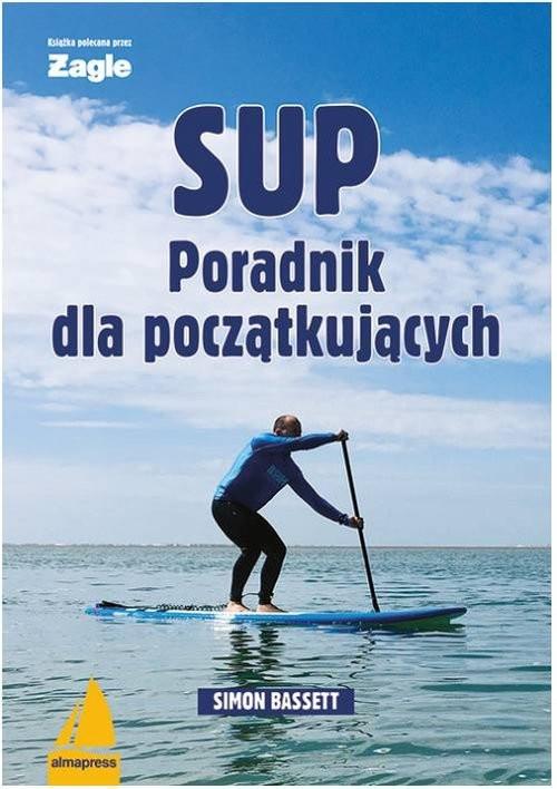 okładka SUP Poradnik dla początkujących, Książka | Bassett Simon