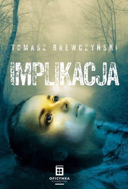 okładka Implikacja, Książka | Brewczyński Tomasz