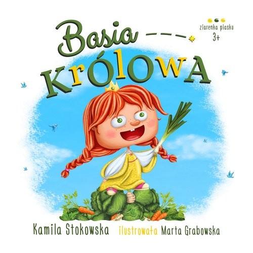 okładka Basia królowa, Książka | Stokowska Kamila