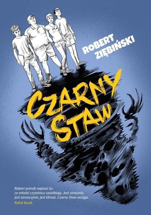 okładka Czarny Staw, Książka | Robert Ziębiński