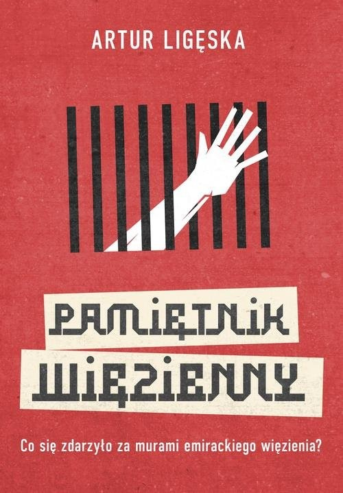 okładka Pamiętnik więzienny, Książka | Artur  Ligęska