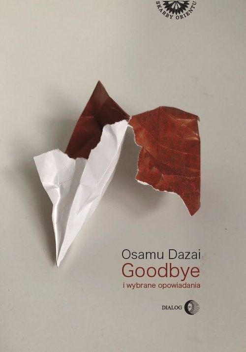 okładka Goodbye i wybrane opowiadania, Książka | Osamu Dazai