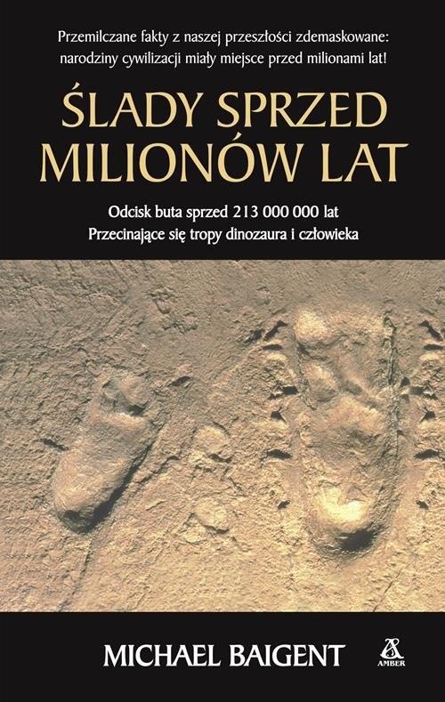 okładka Ślady sprzed milionów lat, Książka | Michael Baigent