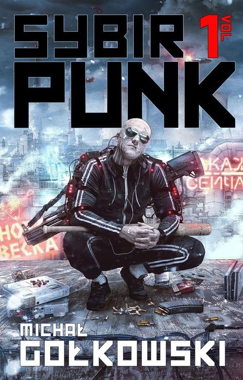 okładka SybirPunk Vol 1książka      Michał Gołkowski