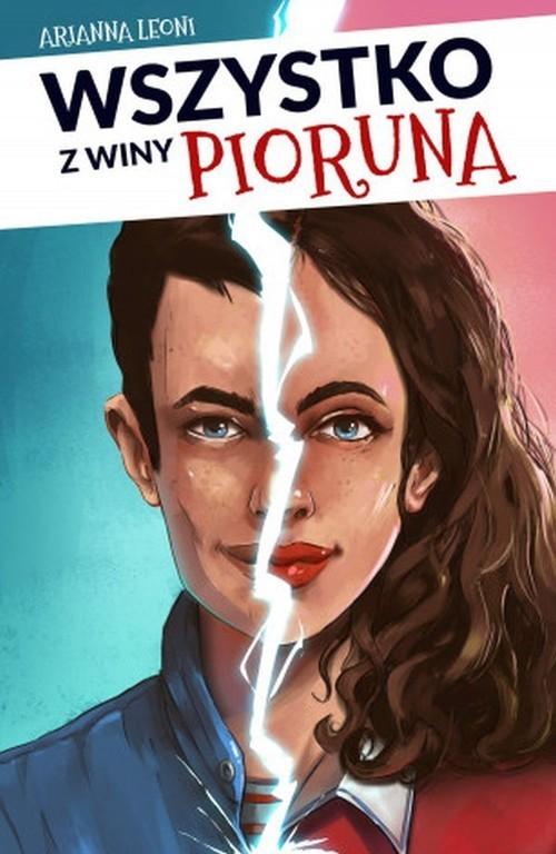 okładka Wszystko z winy pioruna, Książka | Leoni Arianna