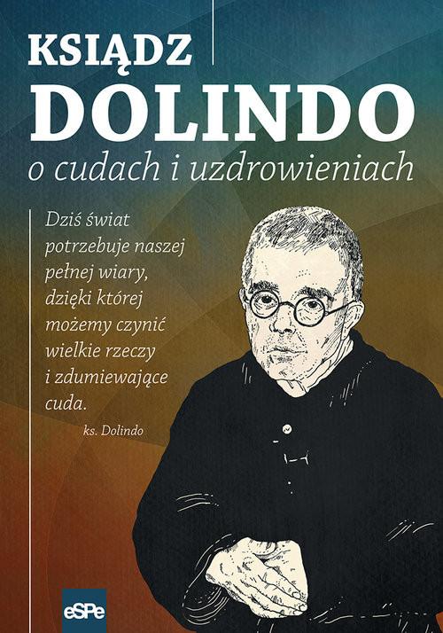 okładka Ksiądz Dolindo o cudach i uzdrowieniach, Książka | Nowakowski Krzysztof