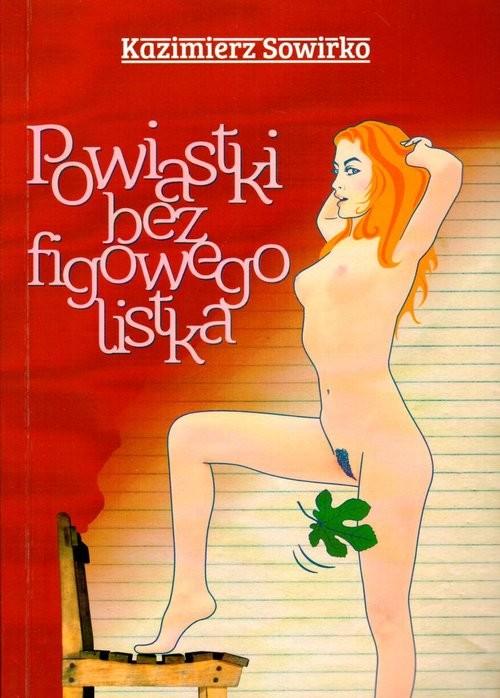 okładka Powiastki bez figowego liścia, Książka | Sowirko Kazimierz