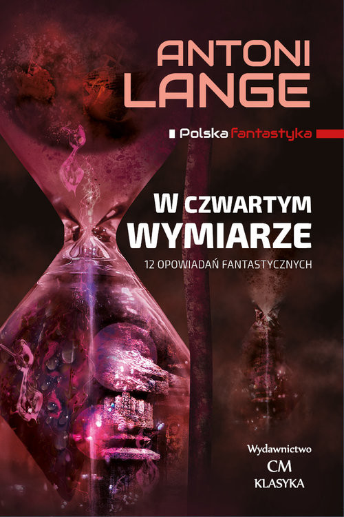 okładka W czwartym wymiarze 12 Opowiadań fantastycznych, Książka | Antoni Lange