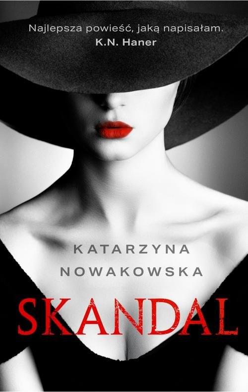 okładka Skandal, Książka | Nowakowska Katarzyna