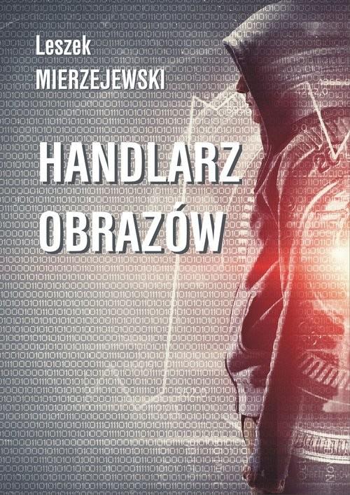 okładka Handlarz obazów, Książka | Leszek Mierzejewski