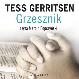 okładka Grzesznikaudiobook | MP3 | Tess Gerritsen
