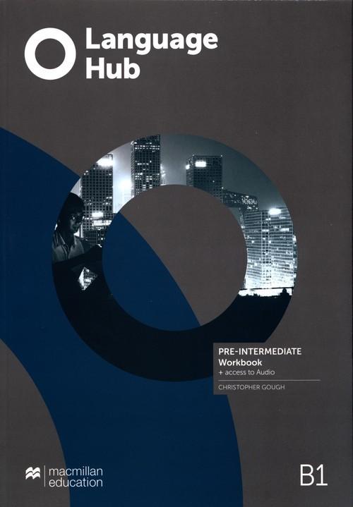 okładka Language Hub Pre-intermediate B1 Workbook + Audio, Książka   Gough Christopher