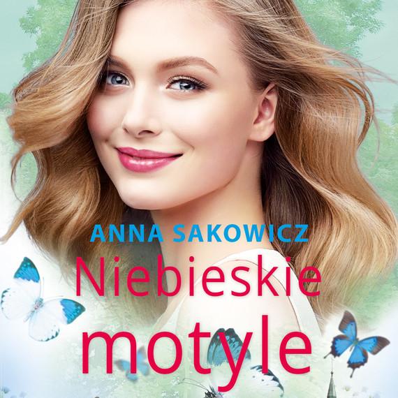 okładka Niebieskie motyle, Audiobook   Anna Sakowicz