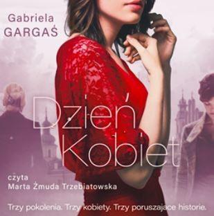 okładka Dzień Kobiet, Audiobook | Gabriela Gargaś