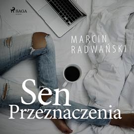 okładka Sen przeznaczeniaaudiobook | MP3 | Marcin Radwański