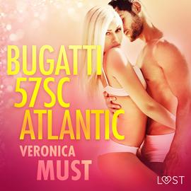 okładka Bugatti 57SC Atlantic. Opowiadanie erotyczne, Audiobook | Must Veronica