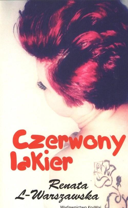 okładka Czerwony lakier, Książka | L-Warszawska Renata
