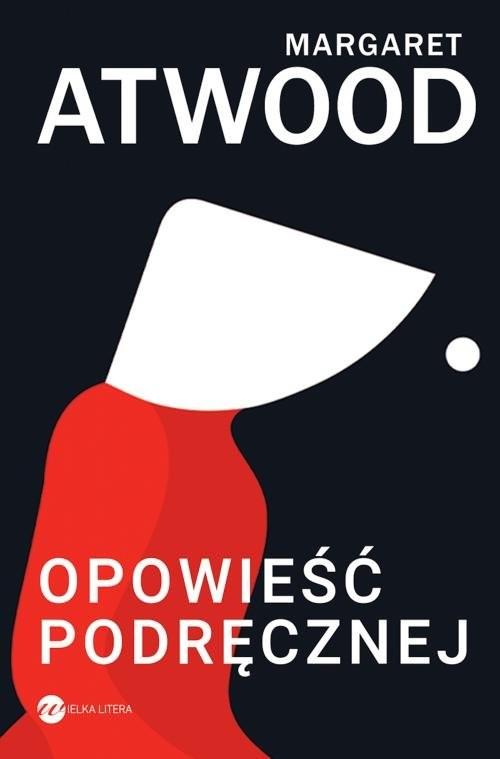 okładka Opowieść Podręcznejksiążka      Margaret Atwood