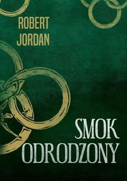 okładka Smok odrodzony, Książka | Robert Jordan