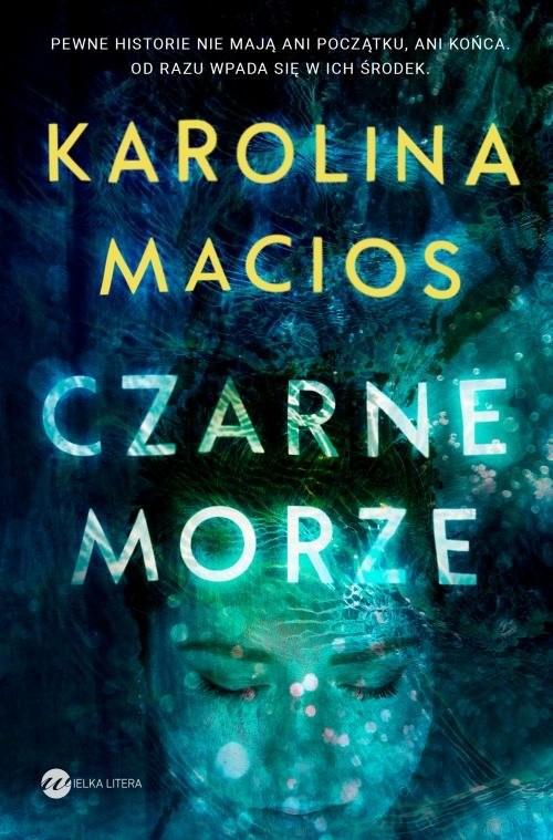 okładka Czarne morze, Książka | Karolina Macios