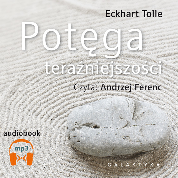 okładka Potęga teraźniejszościaudiobook | MP3 | Eckhart Tolle