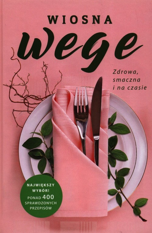 okładka Wiosna wege Zdrowa smaczna i na czasie, Książka | Duczyńska-Surmacz Renata