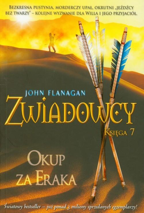 okładka Zwiadowcy Księga 7 Okup za Eraka, Książka | John Flanagan