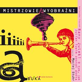okładka Rany Julek! O tym, jak Julian Tuwim został poetą, Audiobook | Agnieszka Frączek