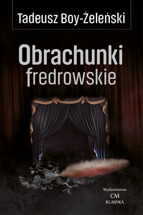 okładka Obrachunki fredrowskieksiążka      Tadeusz Boy-Żeleński