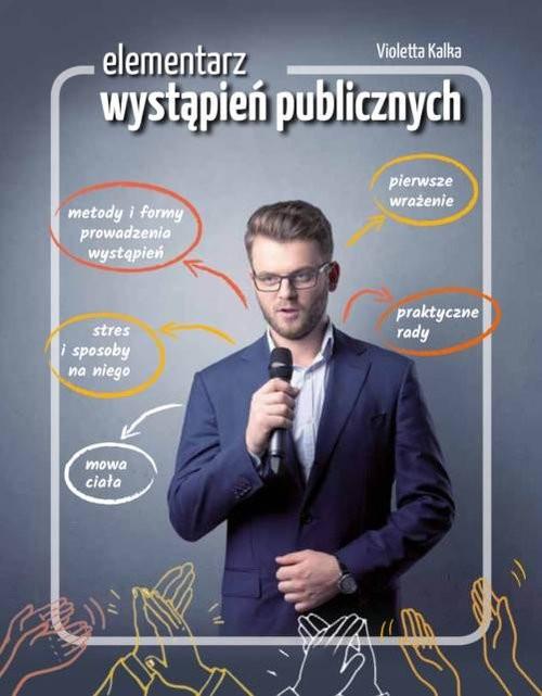 okładka Elementarz wystąpień publicznych, Książka | Kalka Violetta