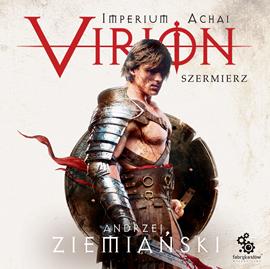 okładka Virion. Szermierzaudiobook | MP3 | Andrzej Ziemiański