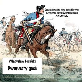 okładka Dwunasty gość, Audiobook | Władysław Łoziński