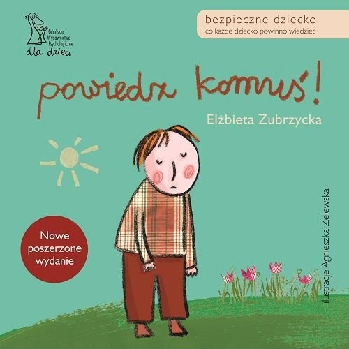 okładka Powiedz komuś, Książka | Elżbieta Dr Zubrzycka