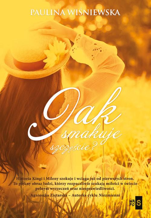 okładka Jak smakuje szczęście?, Książka | Wiśniewska Paulina