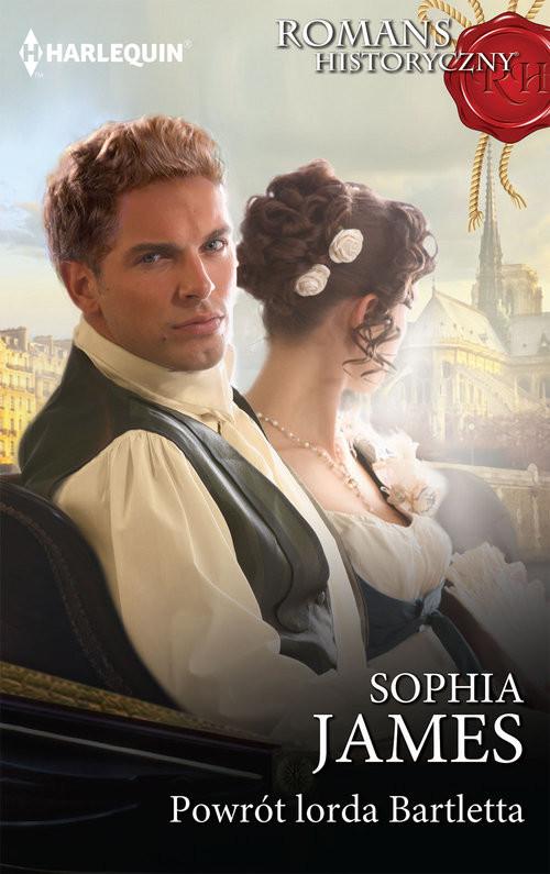 okładka Powrót lorda Bartletta /Romans Historyczny, Książka | Sophia James