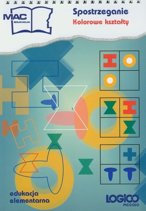 okładka Logico Piccolo Spostrzeganie Kolorowe kształty, Książka |