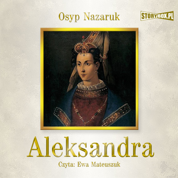 okładka Aleksandra, Audiobook | Osyp  Nazaruk