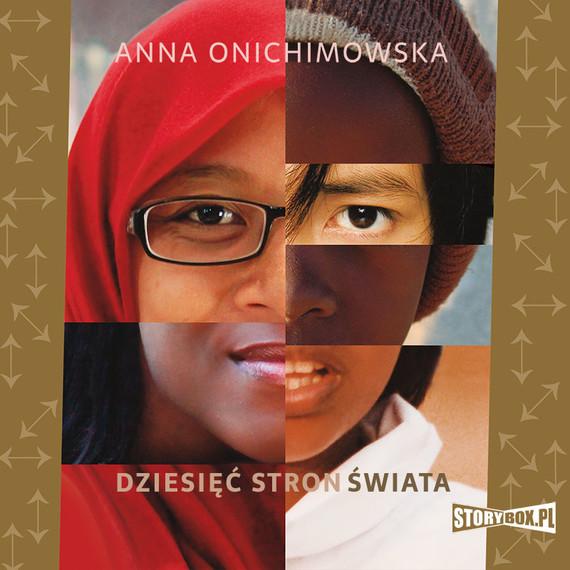 okładka Dziesięć stron świata, Audiobook | Anna Onichimowska
