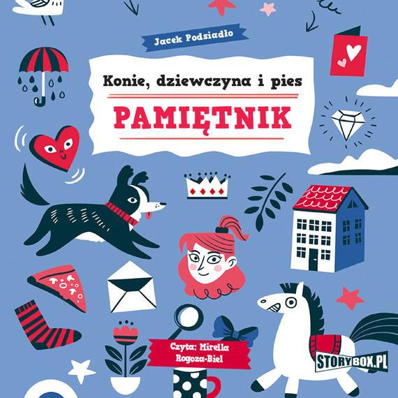 okładka Konie, dziewczyna i pies. Pamiętnikaudiobook | MP3 | Jacek Podsiadło