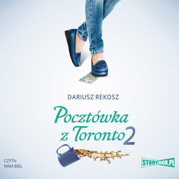 okładka Pocztówka z Toronto 2audiobook | MP3 | Dariusz Rekosz