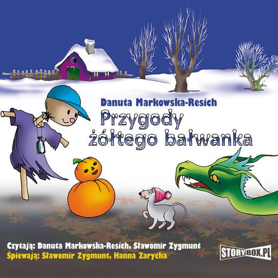 okładka Przygody żółtego bałwanka, Audiobook   Danuta Markowska-Resich