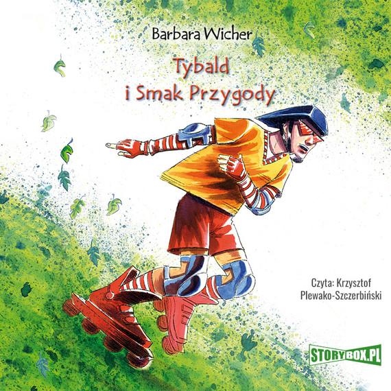 okładka Tybald i Smak Przygody, Audiobook | Barbara Wicher