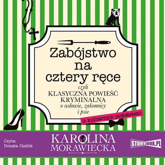 okładka Zabójstwo na cztery ręceaudiobook | MP3 | Karolina Morawiecka