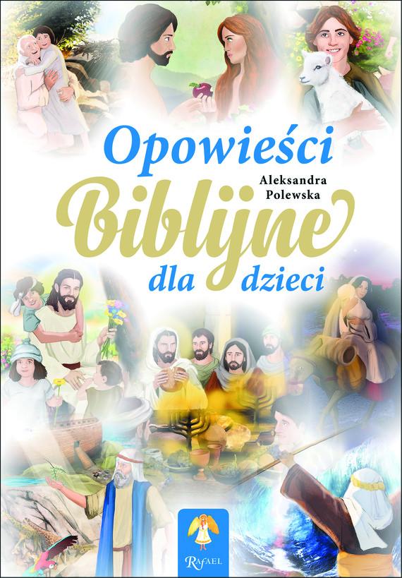 okładka Opowieści Biblijne, Audiobook | Aleksandra Polewska