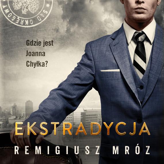 okładka Ekstradycjaaudiobook | MP3 | Remigiusz Mróz