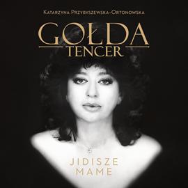 okładka Gołda Tencer, Jidisze mameaudiobook | MP3 | Gołda Tencer